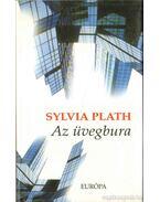 Az üvegbura - Plath, Sylvia