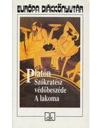 Szókratész védőbeszéde / A lakoma - Platón