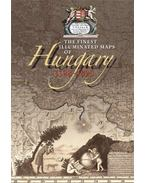 The Finest Illustrated Maps of Hungary, 1528-1895  - DVD INCLUDED - Plihál Katalin