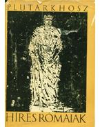 Híres rómaiak - Plutarkhosz