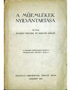 A műemlékek nyilvántartása - Pogány Frigyes, Horler Miklós