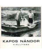 Kapos Nándor kiállítása - Pogány Ö. Gábor