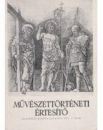 Művészettörténeti értesítő XXV. évf. 4. szám - Pogány Ö. Gábor dr.