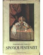 Spanyol festészet - Pohárnok Zoltán, Takács Marianne