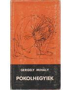 Pokolhegyiek (dedikált) - Gergely Mihály