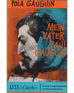 Mein vater Paul Gauguin - Pola Gauguin