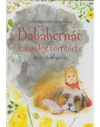 Bababernát kalandos története - Polesinszky Veronika