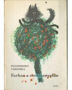 Farkas a cseresznyefán (dedikált) - Polesinszky Veronika
