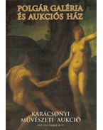 Polgár Galéria és Aukciós Ház Karácsonyi Művészeti Aukció 1995. december 18-19