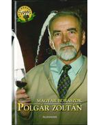 Polgár Zoltán (Magyar borászok) - Dlusztus Imre