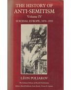 The History of Anti-Semitism Volume IV. - Poliakov, Léon