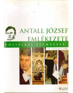 Politikai elemzések III. évf. 6. szám - Antall József emlékezete - Kiss Gábor