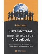 Kisvállalkozások nagy lehetősége: a társulások - Poller Roland