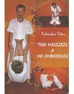 Thai masszázs a ma emberének - Polonkai Tibor