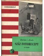 Száz fotorecept - Polster Alfréd, Lentz Nándor