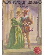 Montpensier hercegnő - Ponson du Terrail