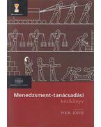 Menedzsment tanácsadási kézikönyv - Poór József