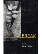 Break (dedikált) - Popper, Ilona