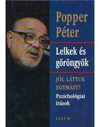 Lelkek és göröngyök - Popper Péter