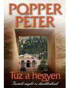 Tűz a hegyen - Popper Péter