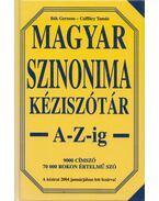 Magyar szinonima kéziszótár A-Z-ig - Póra Ferenc