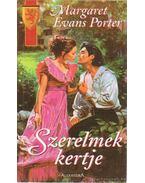 Szerelmek kertje - Porter, Margaret Evans