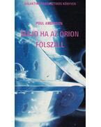 Majd ha az Orion fölszáll - Poul Anderson