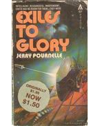 Exiles to Glory - Pournelle, Jerry