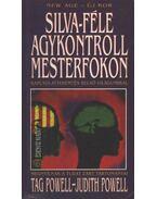 Silva-féle agykontroll mesterfokon - Powell dr., Tag, Powell dr., Judith