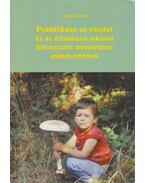 Praktikum az óvodai és az általános iskolai környezeti neveléshez mindenkinek - Agárdy Sándor