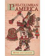 Pre-Columbian America - MACKENZIE, DONALD A.