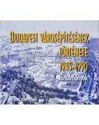 Budapest városépítésének története 1945-1990 - Tanulmányok - Preisich Gábor