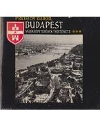 Budapest városépítésének története III. - Preisich Gábor