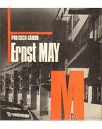 Ernst May - Preisich Gábor