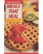 Prevention's Meal That Heal Cookbook