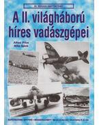 A II. világháború híres vadászgépei - Price, Alfred, Spick, Mike