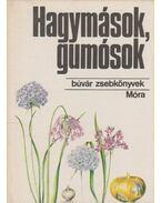 Hagymások, gumósok - Priszter Szaniszló