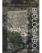 Problémafeladatok biológiából - Dr. Fazekas György, Dr. Szerényi Gábor