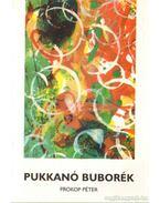 Pukkanó buborék - Prokop Péter