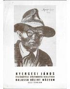 Nyergesi János festőművész gyűjteményes kiállítása - Prokopp Mária