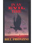 In an Evil Time - Pronzini, Bill