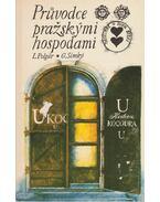 Pruvodce prazskymi hospodami - Polgár László, Simkó György