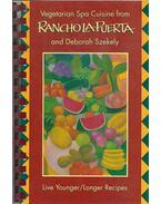 Vegetarian Spa Cuisine - Puerta, Rancho La, Szekely, Deborah