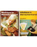 Wildtiere in Menschenhand I-II. - Puschmann, Wolfgang