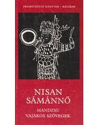 Nisan Sámánnő - Puskás Ildikó