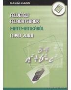 Felvételi feladatsorok matematikából (1990-2001) - Puskás Kornél