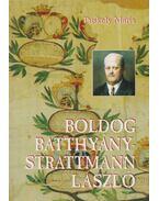 Boldog Batthyány-Strattmann László - Puskely Mária