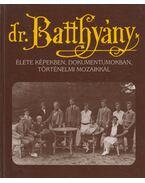 Dr. Batthyány-Strattmann László élete - Puskely Mária