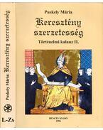 Keresztény szerzetesség - Történelmi kalauz II. L-ZS - Puskely Mária