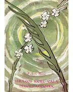Virágos kert vala híres Pannónia... - Puskely Mária